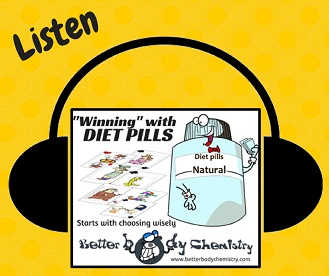 listen to winning with diet pills