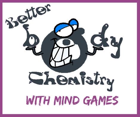 better body chemistry using mindgames