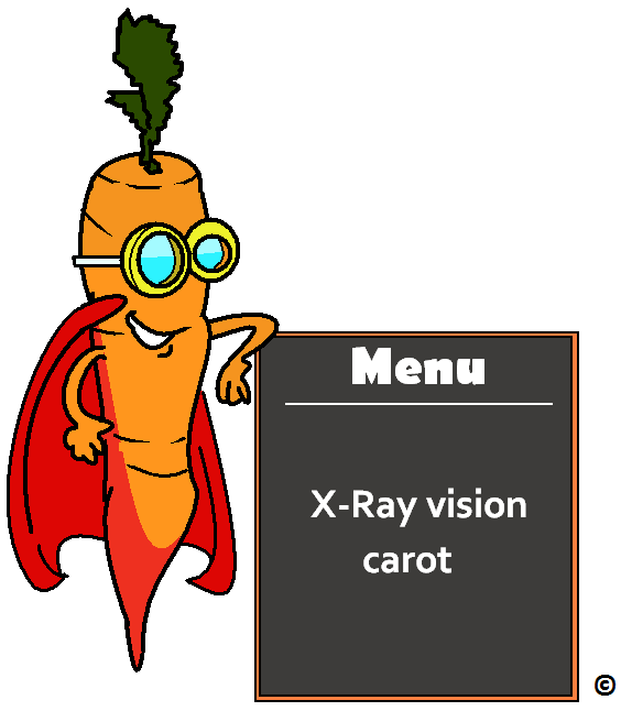 x-ray vision carrots on the menu