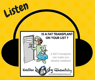 Listen to fat transplant