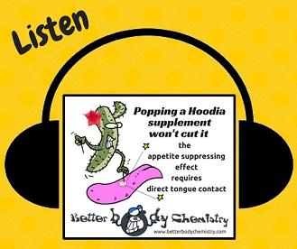 listen hoodia gordonii