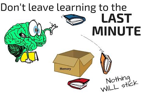 last minute learning