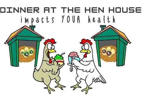 dinner at the hen house